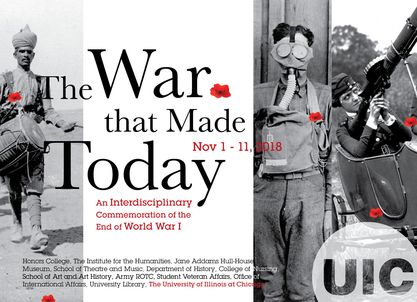 Banner: The War that Made Today. An interdisciplinary Commemoration of the End of World War 1. Nov 1 - 11, 2018